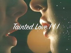 Tainted  III P.M.V.